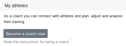 Activate yourself as a coach so that you can get requests from your athletes.